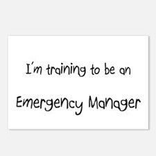 I'm Training To Be An Emergency Manager Postcards
