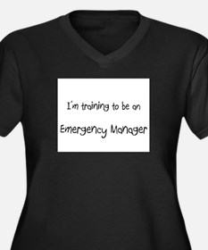 I'm Training To Be An Emergency Manager Women's Pl