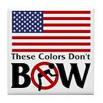 No Bow Tile Coaster