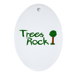 Trees Rock (Earth Day) Oval Ornament