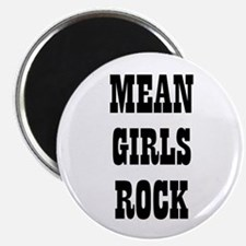 "MEAN GIRLS ROCK 2.25"" Magnet (10 pack)"