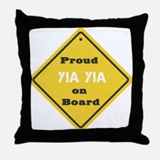 Proud YiaYia on Board Throw Pillow