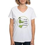 I'm So Crafty, I Make People Women's V-Neck T-Shir