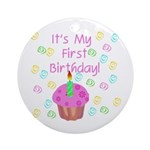 Cupcake First Birthday (Pink) Ornament (Round)