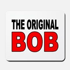 ORIGINAL BOB Mousepad