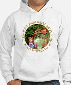 ANY PATH WILL DO Hoodie