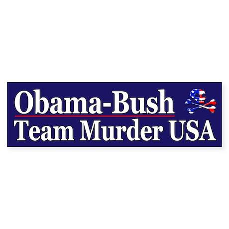 ObamaBush Team Murder USA