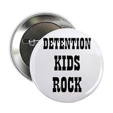 "DETENTION KIDS ROCK 2.25"" Button (10 pack)"