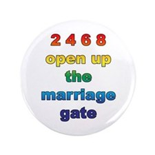 "Marriage Gate 3.5"" Button"