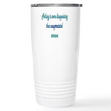 Unappreciated Sarcasm Travel Mug
