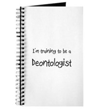 I'm training to be a Deontologist Journal
