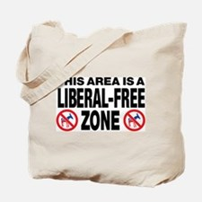 This Area Is A Liberal-Free Zone Tote Bag