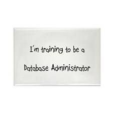I'm training to be a Database Administrator Rectan