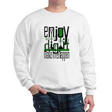 Plant a Tree Dig It? Sweatshirt