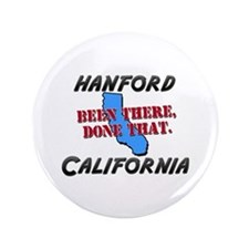 """hanford california - been there, done that 3.5"""" Bu"""