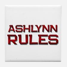 ashlynn rules Tile Coaster
