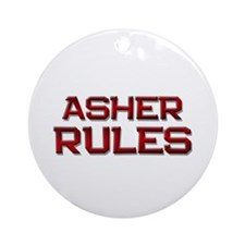 asher rules Ornament (Round)