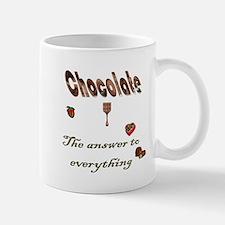 Chocolate, answer to everythi Mug