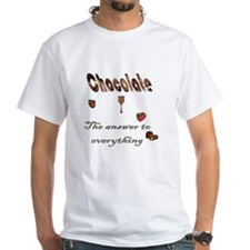 Chocolate, answer to everythi Shirt