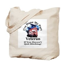 Quit Bitching Tote Bag