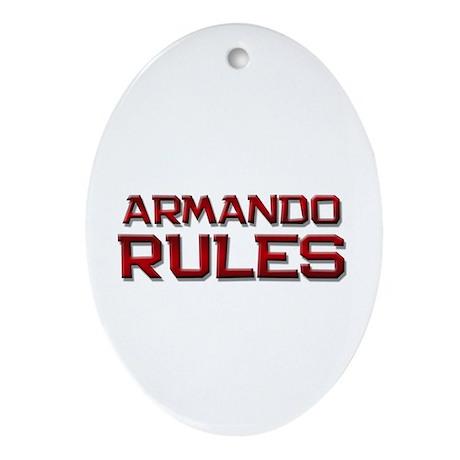 armando rules Oval Ornament