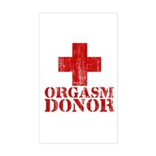 orgasm donor Rectangle Decal
