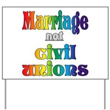 Marriage Not Civil Unions Yard Sign