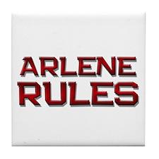 arlene rules Tile Coaster