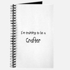 I'm training to be a Crafter Journal
