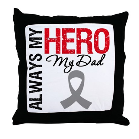Brain Cancer Hero Dad Throw Pillow