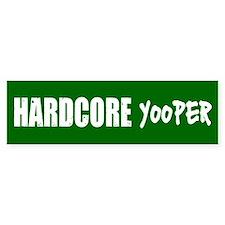 Hardcore Yooper Bumper Bumper Sticker