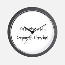I'm training to be a Corporate Librarian Wall Cloc