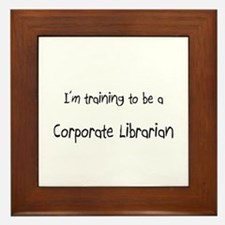 I'm training to be a Corporate Librarian Framed Ti