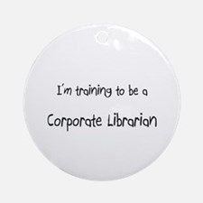 I'm training to be a Corporate Librarian Ornament