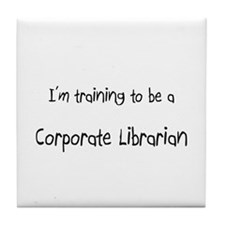 I'm training to be a Corporate Librarian Tile Coas