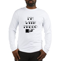 I'm with Prego (black text) Long Sleeve T-Shirt