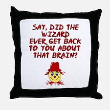 No brainer Scarecrow Throw Pillow