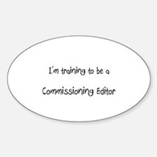 I'm training to be a Commissioning Editor Decal