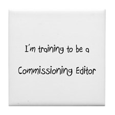 I'm training to be a Commissioning Editor Tile Coa