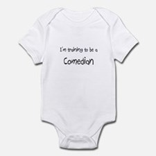 I'm training to be a Comedian Infant Bodysuit
