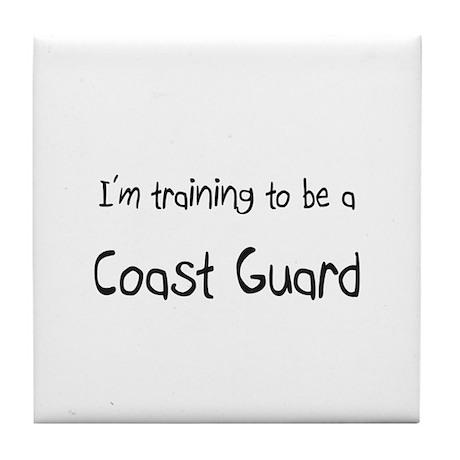 I'm training to be a Coast Guard Tile Coaster
