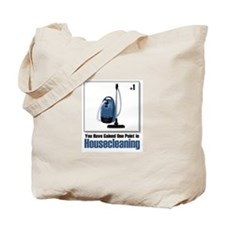 You've Gained One Point In... Tote Bag