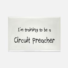 I'm training to be a Circuit Preacher Rectangle Ma