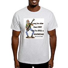 """Still a Rockstar!"" T-Shirt"
