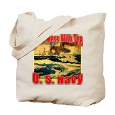 Don't Mess With the U.S. Navy Tote Bag