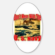 Don't Mess With the U.S. Navy Oval Decal