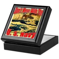 Don't Mess With the U.S. Navy Keepsake Box