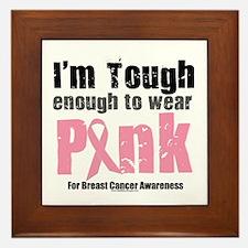 Tough Enough To Wear Pink Framed Tile