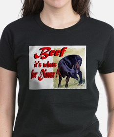 Beef it's whats for Dinner Tee