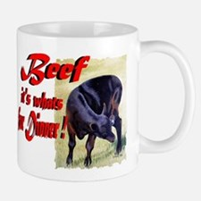 Beef it's whats for Dinner Mug